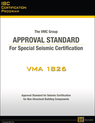 The VMC Group Publishes VMA 1826 Certification Standard for Seismic Certification of Nonstructural Developing Elements
