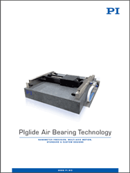 PI Releases US-Engineered Air Bearing Technologies Catalog